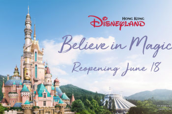 Believe in Magic as Hong Kong Disneyland Announces Reopening on June 18